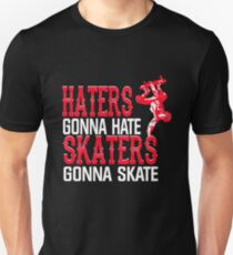 Funny Gift For Skaters. Trending T-Shirt For Skater/Men Unisex T-Shirt
