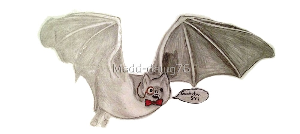 Fancy Mr. Bat by Madd-dawg76