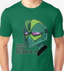 Wasp Didn't Deserve It T-Shirt