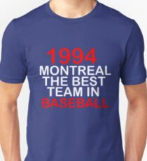 1994 THE BEST TEAM IN BASEBALL- WE ARE THE CHAMPIONS. UNDISPUTED.  T-Shirt