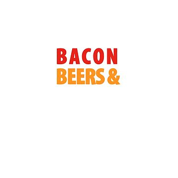 Bacon Beers & Beards Shirt by orangepieces
