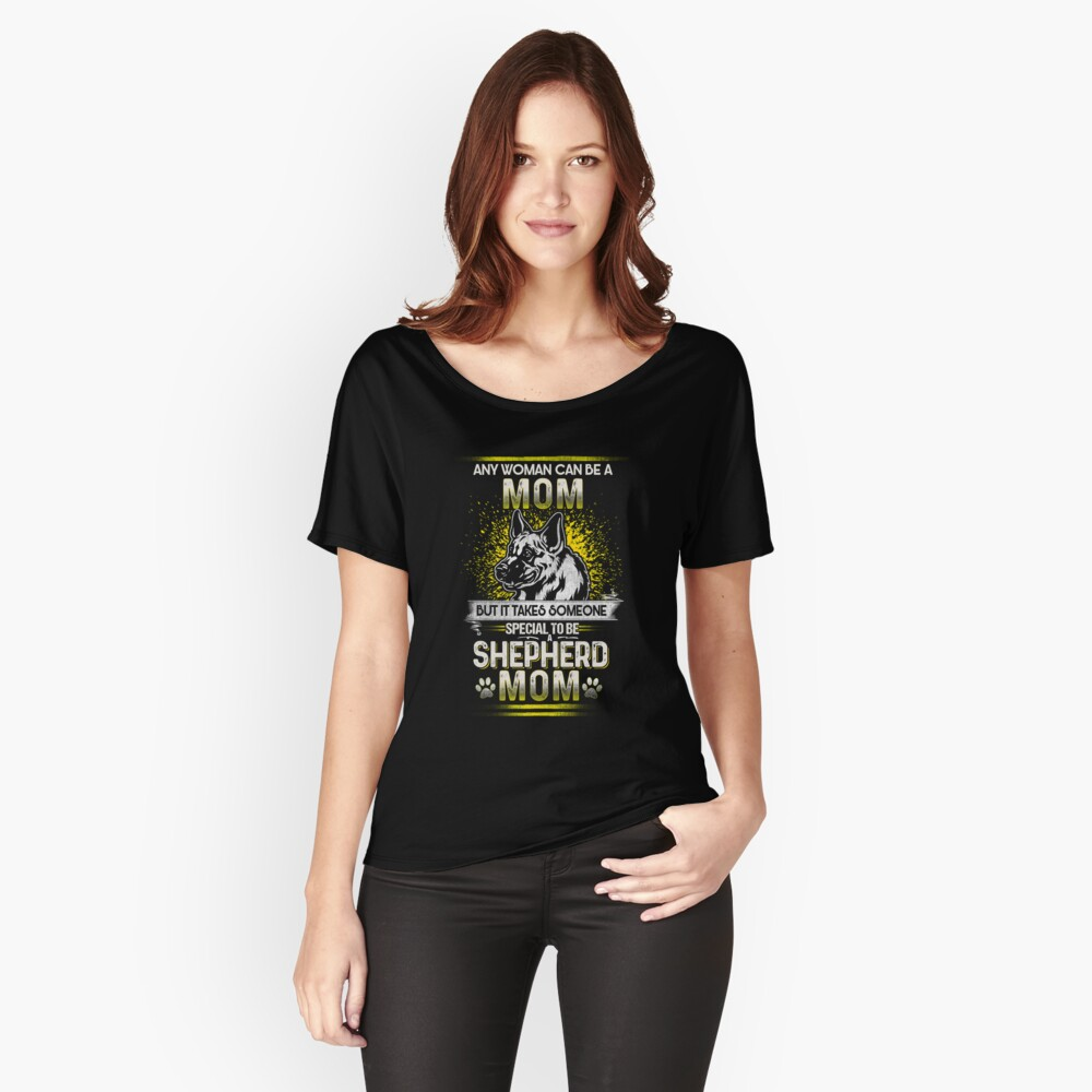 German Shepherd Mom   Special Dog Mom Women's Relaxed Fit T-Shirt Front