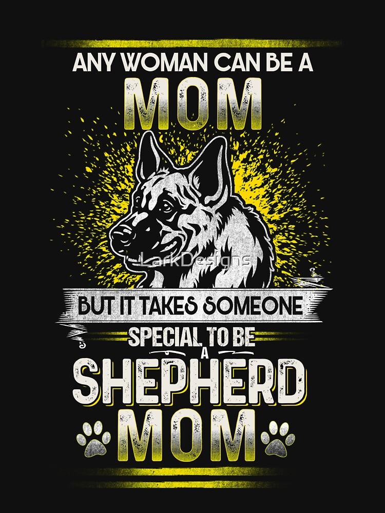 German Shepherd Mom   Special Dog Mom by LarkDesigns