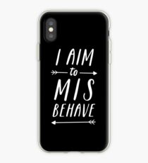 Aim To Misbehave | Black iPhone Case