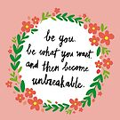 Unbreakable by meandthemoon