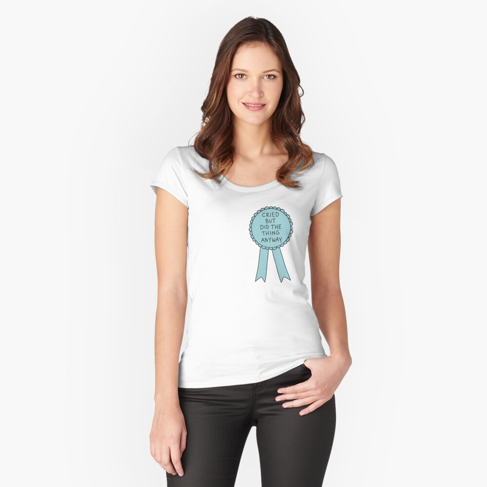 Did The Thing Anyway Fitted Scoop T-Shirt