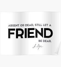 friend - alexander pope Poster