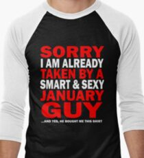 sorry i am already taken by a smart sexy january guy and yes he bought me this shirt T-Shirt
