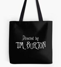 Directed by Tim Burton Tote Bag