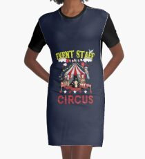 Circus Event Staff Party Funny Birthday Carnival Graphic T-Shirt Dress