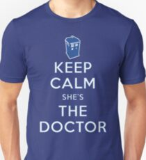 Keep Calm She's The Doctor Unisex T-Shirt