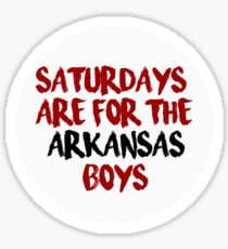 Saturdays are for the Arkansas Boys Sticker