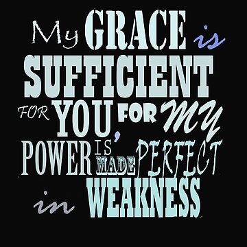 Bible quote 2 Corinthians 12:9 by Roland1980