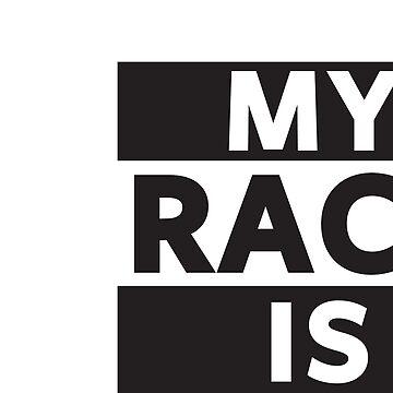 My Race Is Human by FlatheadMedia