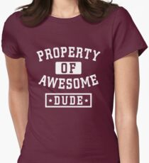 Property of awesome dude T-Shirt