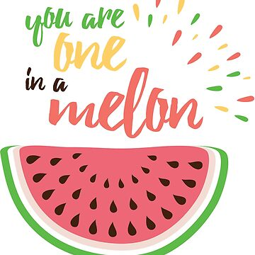 You are one in a Meleon by Tshirt-Nation