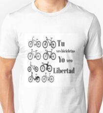 No son Bicicletas, es mi libertad!!! Unisex T-Shirt