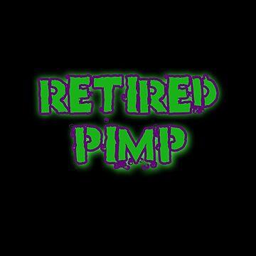 RETIRED PIMP by DRAWGENIUS