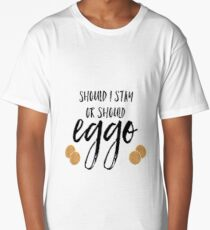 should I stay or should eggo? Long T-Shirt