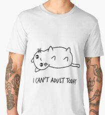 I can't adult today - shirt phone and ipad case Men's Premium T-Shirt