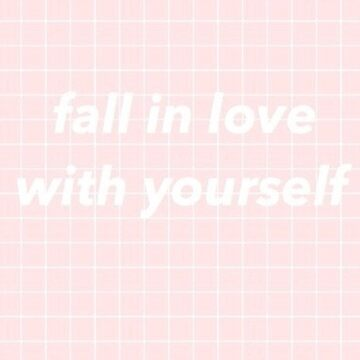 fall in love with yourself by panicattheross