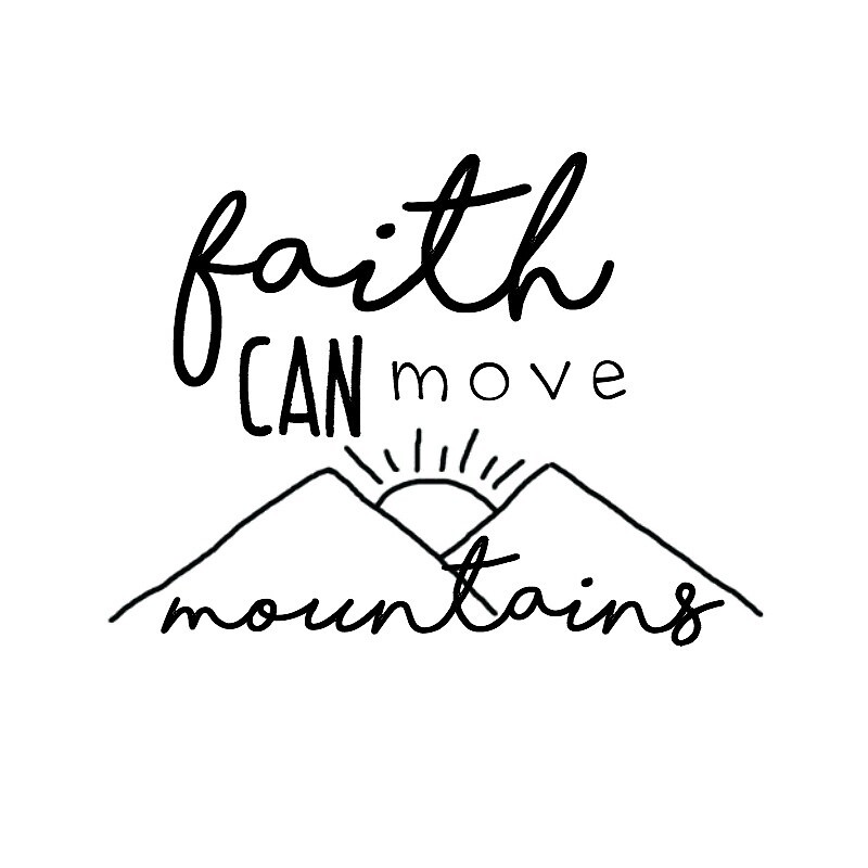 Faith Can Move Mountains by Claire Chesnut