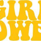 «GIRL POWER - Style 3» de Maddison Green