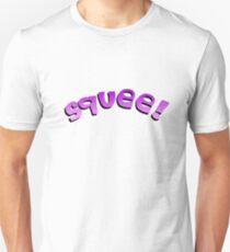 Squee! Unisex T-Shirt