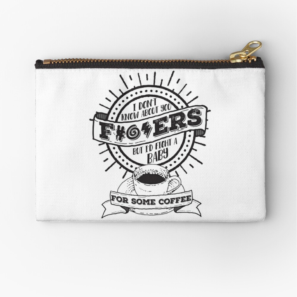 Dunno About You F---ers... Zipper Pouch
