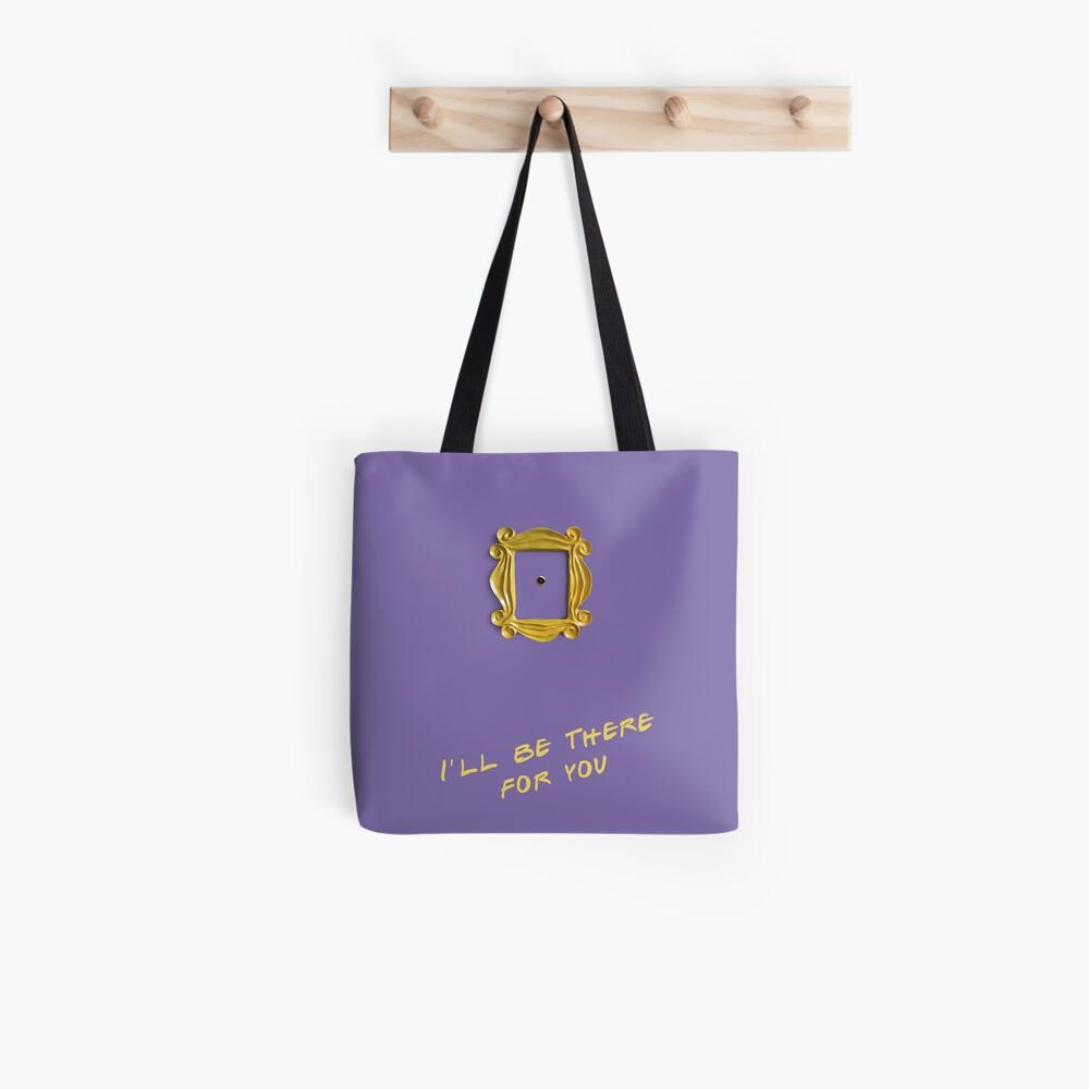 Ich werde für dich da sein Tasche