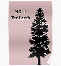 No. 1 - The Larch Poster