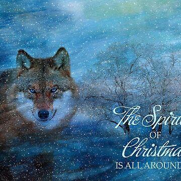 The Spirit of Christmas - Wolf in the Snow by SalonOfArt