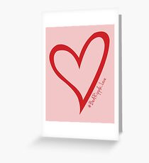 #BeARipple...LOVE Red Heart on Pink Greeting Card
