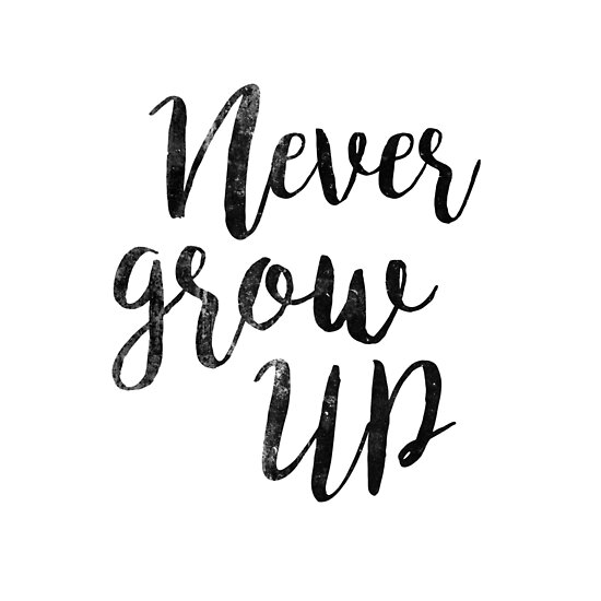 Never Grow Up Peter Pan Movie Quote Posters By Koovox Redbubble