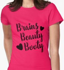 Brains Beauty Booty Women's Fitted T-Shirt