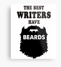 best writer beards gift bday tees shirts costume Metal Print