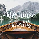 Live the Adventure - Adventure Awaits by TravelDream