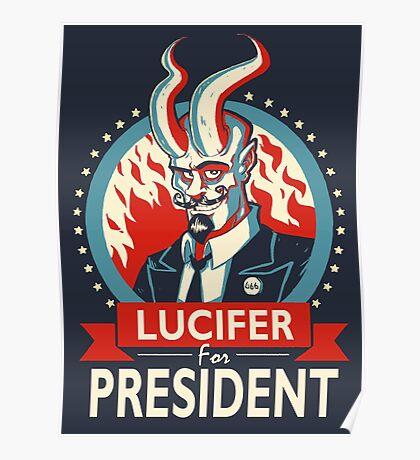Lucifer For President! Poster