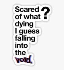 Falling into the void. Sticker