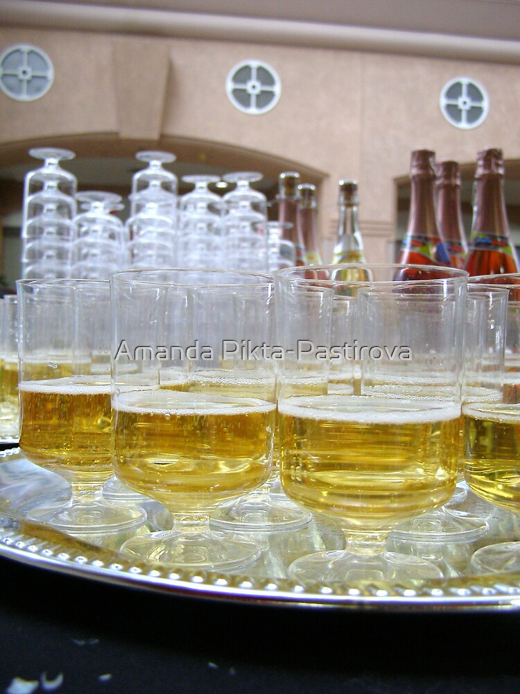 Let's have a toast! by Amanda Pikta-Pastirova