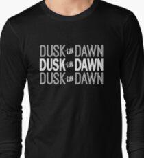 Dusk Till Dawn Long Sleeve T-Shirt