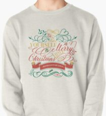 Have Yourself A Merry Little Christmas Love Typography Pullover Sweatshirt