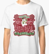 Snowman Very Happy Christmas With Much Love Typography Classic T-Shirt