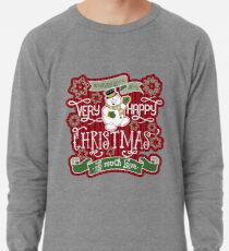 Snowman Very Happy Christmas With Much Love Typography Lightweight Sweatshirt