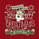 Wishing You A Very Happy Christmas Snowman Typography by Beverly Claire Kaiya