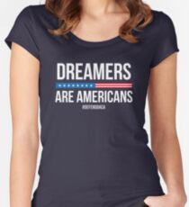Dreamers are Americans! #DefendDaca Women's Fitted Scoop T-Shirt