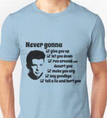 Never gonna Unisex T-Shirt