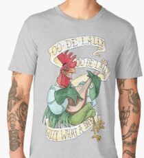 Alan-A-Dale Rooster : OO-De-Lally Golly What A Day Tattoo Watercolor Painting Men's Premium T-Shirt