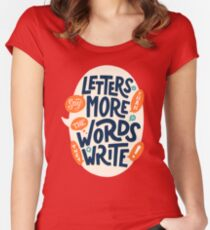 Letters say more than the words they write Women's Fitted Scoop T-Shirt