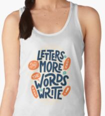 Letters say more than the words they write Women's Tank Top